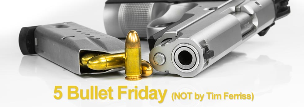 Twisted Puppy: Lifehacking - 5 Bullet Friday