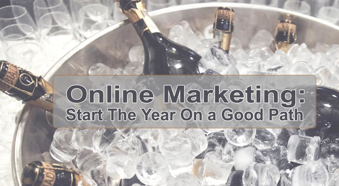 Online Marketing: Start The Year On a Good Path