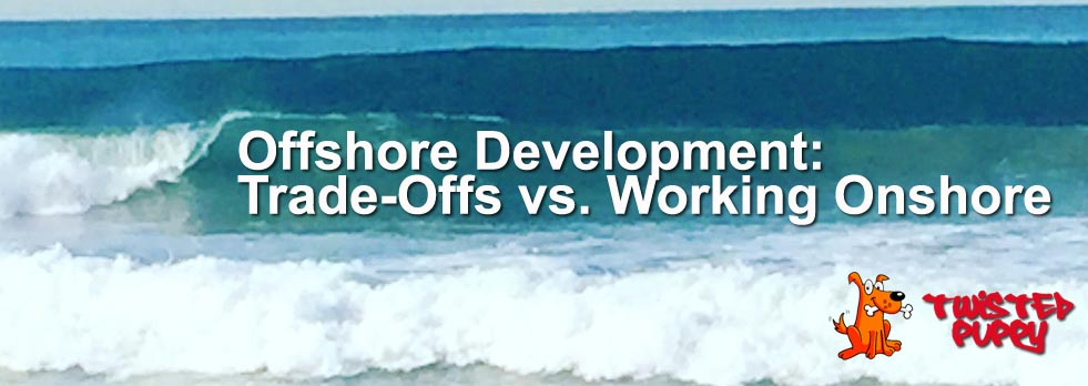 Offshore Development: Trade-Offs vs. Working Onshore
