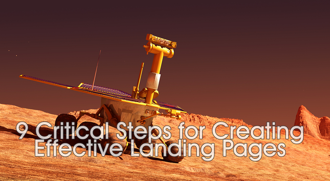 Creating Effective Landing Pages: 9 Critical Steps