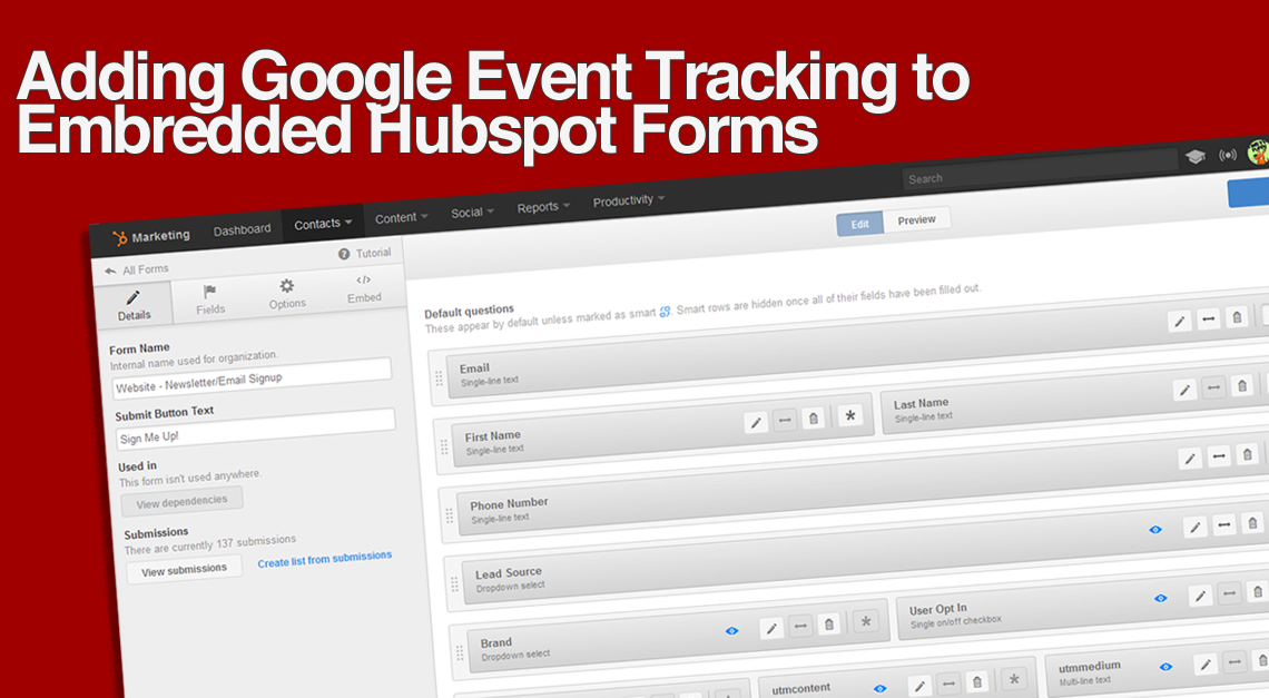 Twisted Puppy Blog: Integrating Google Analytics Event Tracking in a HubSpot Form
